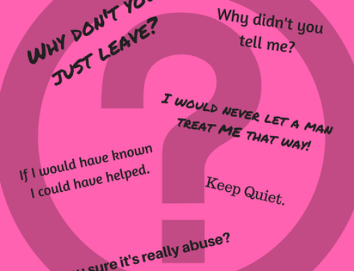 What to NEVER ask someone who's in or has been in an abusive relationship.